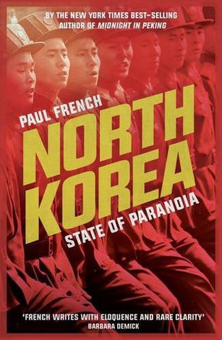 North Korea: State Of Paranoia (Asian Arguments)
