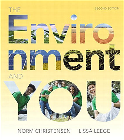 The Environment And You Plus Mastering Environmental Science With Etext -- Access Card Package (2Nd Edition)