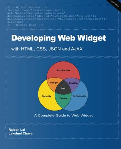 Developing Web Widget With Html, Css, Json And Ajax: A Complete Guide To Web Widget