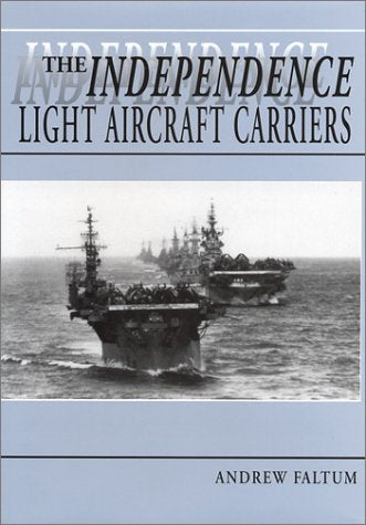 The Independence Light Aircraft Carriers