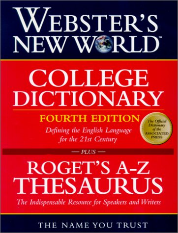 Websters New World College Dictionary: Webster'S New World Roget'S A-Z Thesaurus : Slipcased