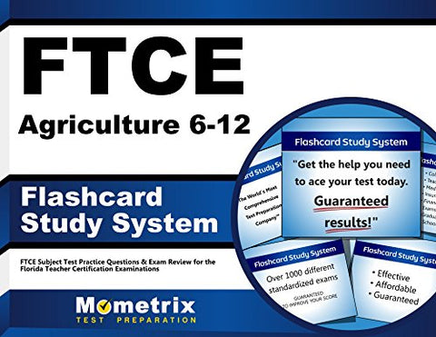 Ftce Agriculture 6-12 Flashcard Study System: Ftce Test Practice Questions & Exam Review For The Florida Teacher Certification Examinations (Cards)
