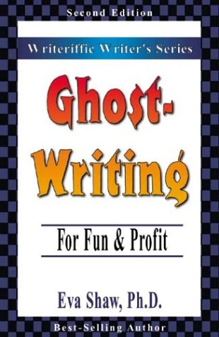 Ghostwriting: For Fun & Profit (Writeriffic Writer'S)