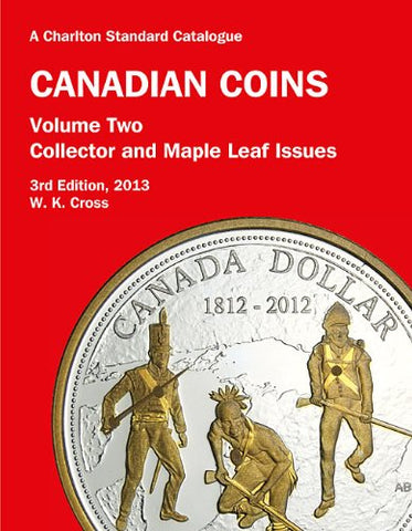 Canadian Coins, Vol 2: Collector & Maple Leaf Issues, 3Rd Edition