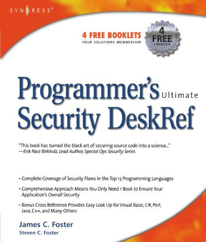 Programmer'S Ultimate Security Deskref: Your Programming Security Encyclopedia