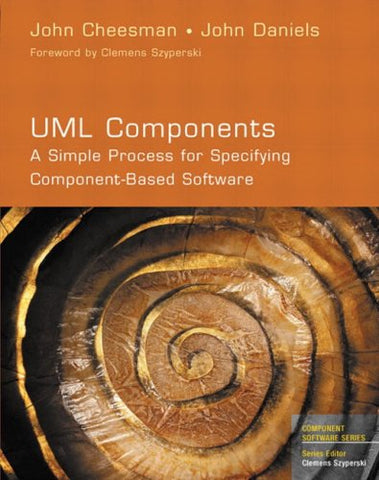 Uml Components: A Simple Process For Specifying Component-Based Software