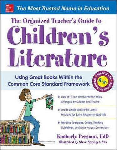 The Organized Teacher'S Guide To Children'S Literature