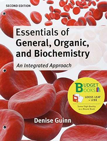 Loose-Leaf Version For Essentials Of General, Organic, And Biochemistry