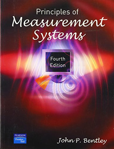 Principles Of Measurement Systems (4Th Edition)