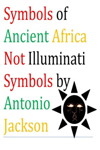 Symbols Of Ancient Africa Not Illuminati Symbols