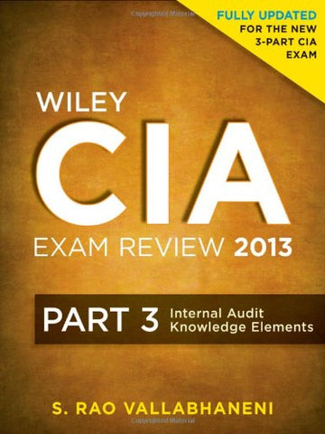 Wiley Cia Exam Review 2013, Internal Audit Knowledge Elements (Part 3)
