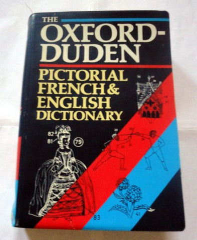 The Oxford-Duden Pictorial French & English Dictionary (Limp Binding)