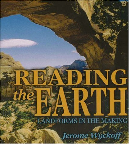 Reading The Earth: Landforms In The Making