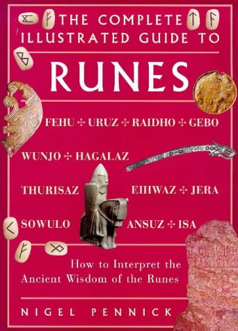 The Complete Illustrated Guide To Runes