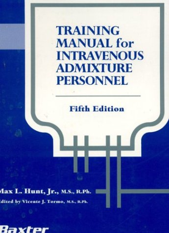 Training Manual For Iv Admixture Personnel