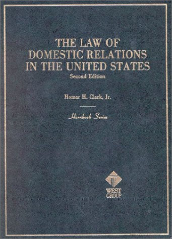 The Law Of Domestic Relations In The United States (Hornbook Series Student Edition)
