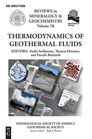 Thermodynamics Of Geothermal Fluids (Reviews In Mineralogy And Geochemistry)