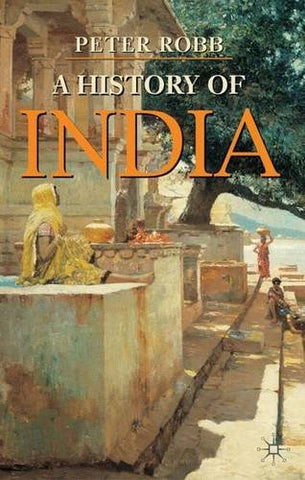 A History Of India (Palgrave Essential Histories)