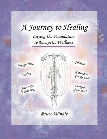 A Journey To Healing: Laying The Foundation To Energetic Wellness