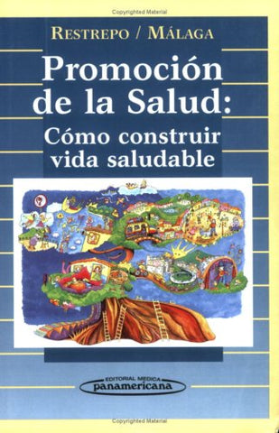 Promocin De La Salud: Cmo Construir Vida Saludable (Spanish Edition)