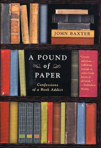 Pound Of Paper: Confessions Of A Book Addict