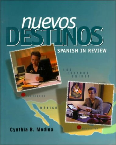 Nuevos Destinos: Spanish In Review (Student Edition)