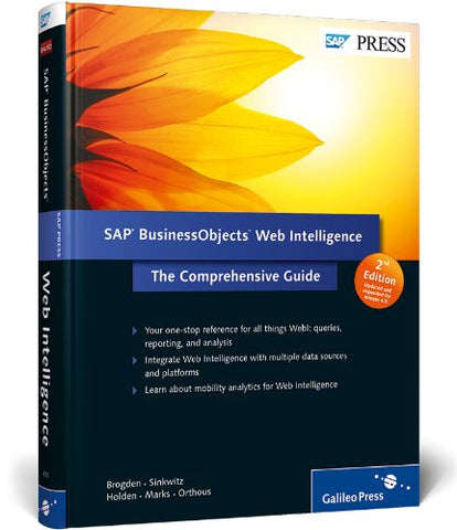 Sap Businessobjects Web Intelligence: The Comprehensive Guide