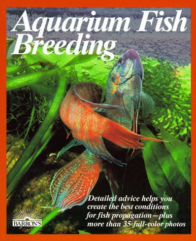 Aquarium Fish Breeding (Pet Reference Books)