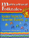 Multicultural Folktales: Readers Theatre For Elementary Students (Readers Theatre)