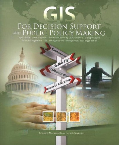 Gis For Decision Support And Public Policy Making