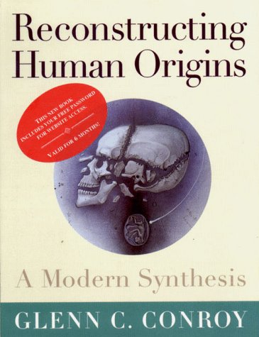Reconstructing Human Origins: A Modern Synthesis