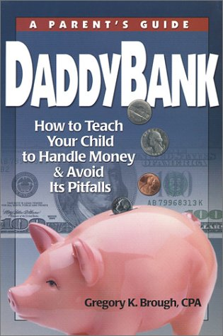 Daddybank: A Parent'S Guide