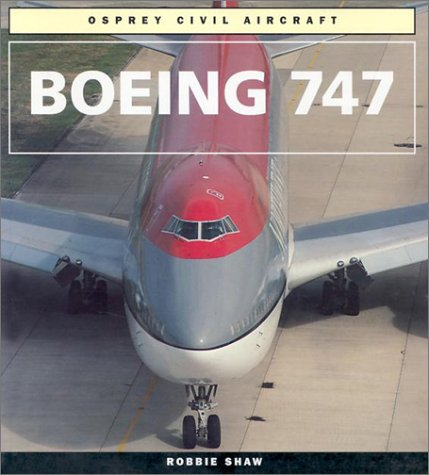 Boeing 747 (Colour Series (Aviation))