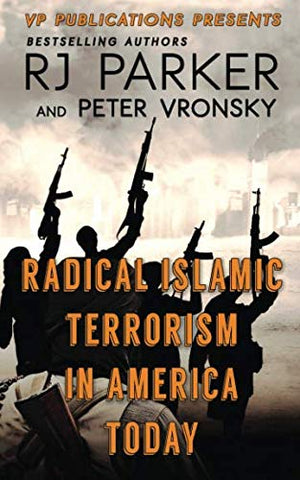 Radical Islamic Terrorism In America Today