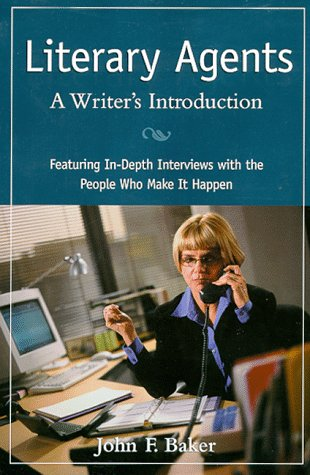 Literary Agents: A Writer'S Introduction