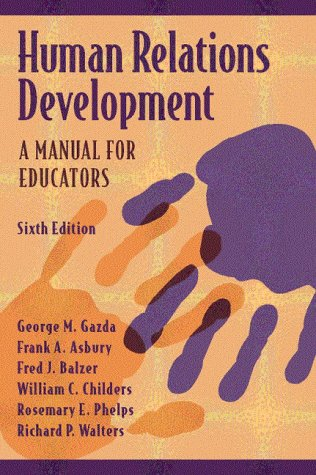 Human Relations Development: A Manual For Educators (6Th Edition)