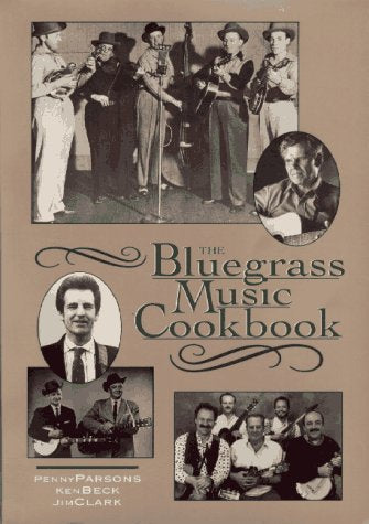 The Bluegrass Music Cookbook