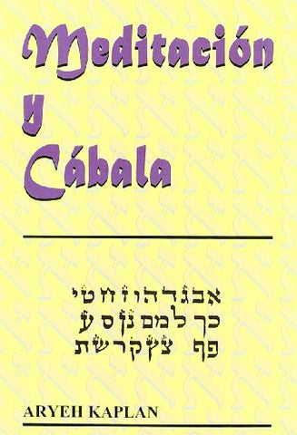 Meditacion Y Cabala/ Meditation And Cabbala (Spanish Edition)
