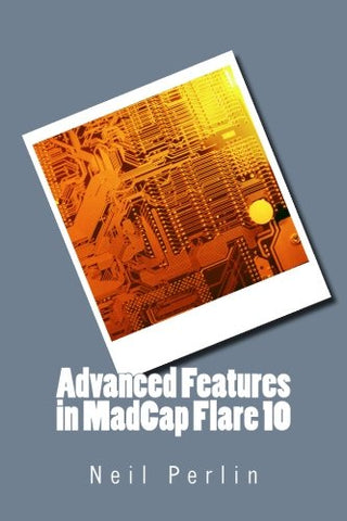 Advanced Features In Madcap Flare 10