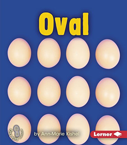 Oval (First Step Nonfiction Shapes)