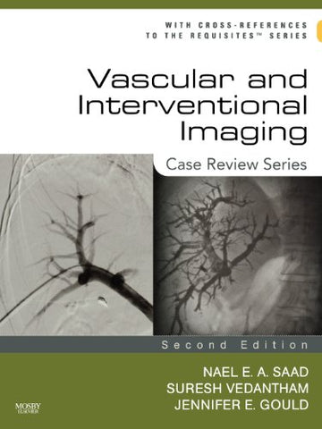 Vascular And Interventional Imaging: Case Review Series, 2E