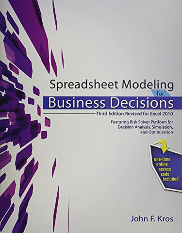 Spreadsheet Modeling For Business Decisions