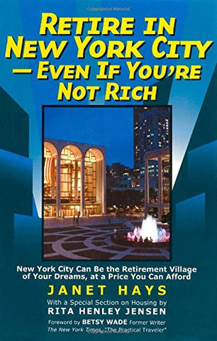 Retire In New York City: Even If You'Re Not Rich