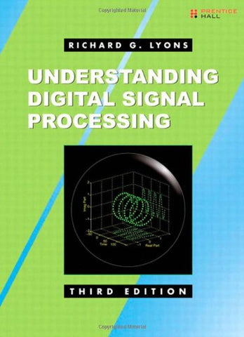 Understanding Digital Signal Processing (3Rd Edition)