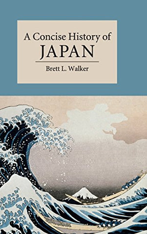 A Concise History Of Japan (Cambridge Concise Histories)