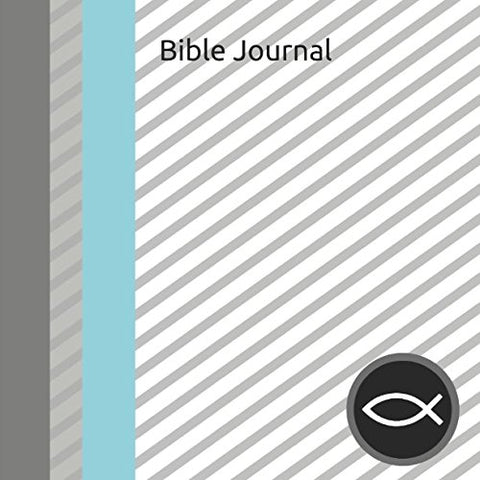 Bible Journal: Teen Boys Daily Bible Reading And Prayer Notebook With Minimalist Striped Grey Cover