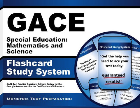 Gace Special Education: Mathematics And Science Flashcard Study System: Gace Test Practice Questions & Exam Review For The Georgia Assessments For The Certification Of Educators (Cards)