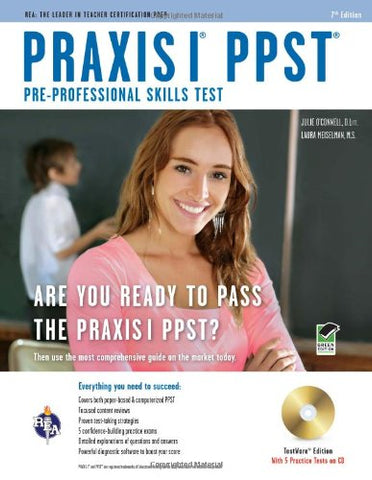 Praxis I Ppst (Pre-Professional Skills Test)  W/Cd (Praxis Teacher Certification Test Prep)