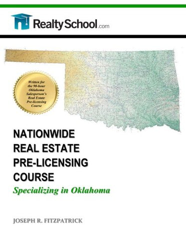 Nationwide Real Estate Pre-Licensing Course:  Specializing In Oklahoma