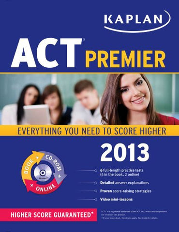 Kaplan Act 2013 Premier With Cd-Rom (Kaplan Act Premier Program)
